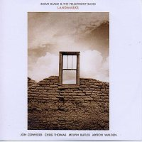 Brian BLADE & THE FELLOWSHIP BAND : « Landmarks » -  voir en grand cette image