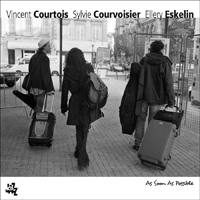 Vincent COURTOIS - Sylvie COURVOISIER - Ellery ESKELIN : « As Soon As Possible » -  voir en grand cette image
