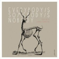 Fred FRITH - Darren JOHNSTON : « Everybody /s Somebody /s Nobody » -  voir en grand cette image