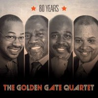 The GOLDEN GATE QUARTET : « 80 ans » -  voir en grand cette image