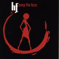 hf - « Keep the Face » -  voir en grand cette image