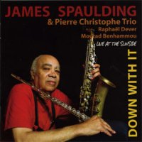 James Spaulding - « Live at the Sunset » -  voir en grand cette image