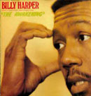 "Billy Harper quintet (E. Hollins, F. Hersch, L. Spears, H. Arnold) ""The Awakening"" -  voir en grand cette image"