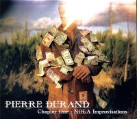 Pierre Durand : « Chapter One - NOLA Improvisations » -  voir en grand cette image