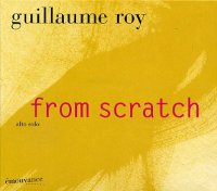 Guillaume ROY : « From scratch » -  voir en grand cette image