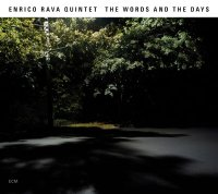 Enrico Rava Quintet - The words and the days -  voir en grand cette image