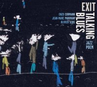 Enzo Cormann : « EXIT TALKING BLUES » -  voir en grand cette image
