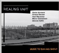 Healing Unit Quintet : « Music to run and shout » -  voir en grand cette image