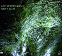 Andy Emler Mégaoctet - « West in peace » -  voir en grand cette image