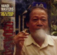 HANOI MASTERS : « War is a Wound, Peace is a Scar – Hidden Musics vol.1 » -  voir en grand cette image