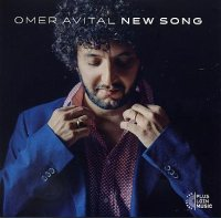 Omer AVITAL : « New Song » -  voir en grand cette image