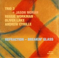 Trio 3 + Jason Moran : « Refraction - Breakin' Glass » -  voir en grand cette image