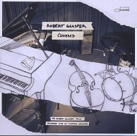 Robert GLASPER : « Covered » -  voir en grand cette image