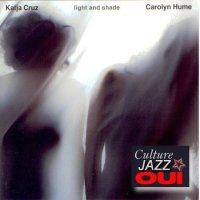 Carolyn Hume / Katja Cruz : « Light and Shade » -  voir en grand cette image