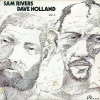 Sam Rivers - Dave Holland : « Vol.2 » -  voir en grand cette image